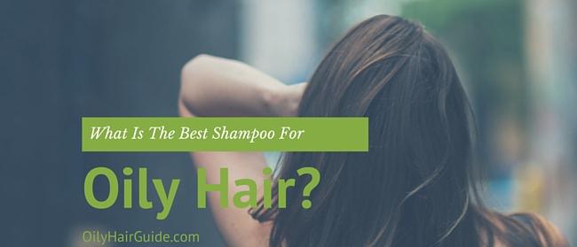 Best shampoo for oily hair itchy scalp