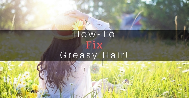 how to fix greasy hair at school