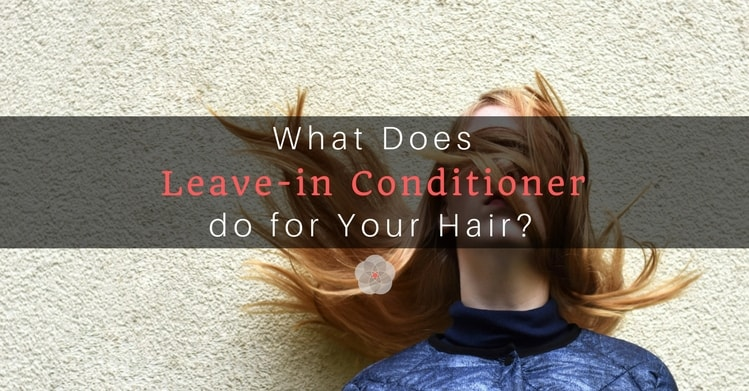 What Does Leave-in Conditioner do for Your Hair